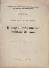 IL NUOVO ORDINAMENTO MILITARE. Radio conversazione - Roma 17 Aprile 1937 - XV