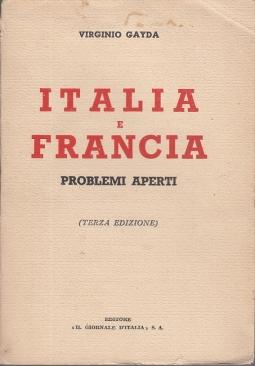 ITALIA E FRANCIA PROBLEMI APERTI