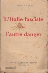 L'ITALIE FASCISTE AU L'AUTRE DANGER