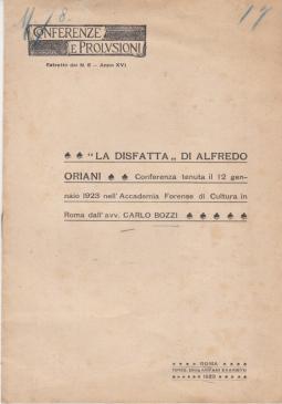 LA DISFATTA DI ALFREDO ORIANI CONFERENZA TENUTA IL 12 GENNAIO 1923 NELL'ACCADEMIA FORENSE DI CULTURA IN ROMA DALL'AVV. CARLO BOZZI