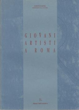 GIOVANI ARTISTI A ROMA III