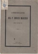COMMEMORAZIONE DEL P. ENRICO MARCHIÒ