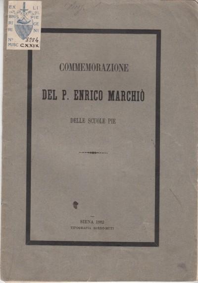 Commemorazione del p. enrico marchiÒ - T. Pendola D. S. Pie