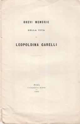 BREVI MEMORIE DELLA VITA DI LEOPOLDINA GARELLI