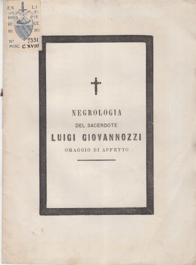 Necrologia del sacerdote luigi giovannozzi omaggio di affetto