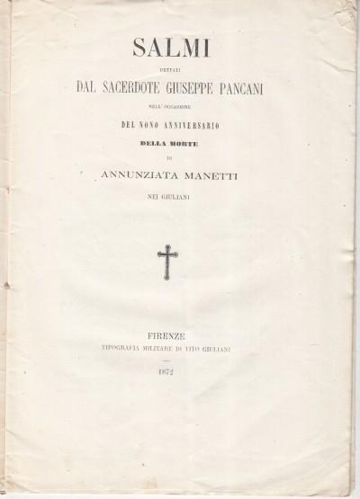 Salmi dettati dal sacerdote giuseppe pancani nell'occasione del nono anniversario della morte di annunziata manetti nei giuliani