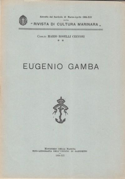 Eugenio gamba - Rosselli Cecconi Mario