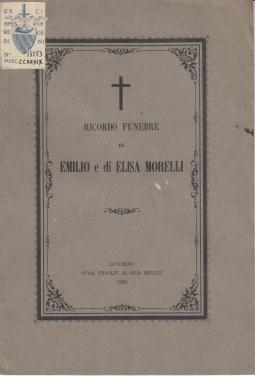 RICORDO FUNEBRE DI EMILIO E DI ELISA MORELLI