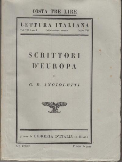 Scrittori d'europa critiche e polemiche - Angioletti G.b.