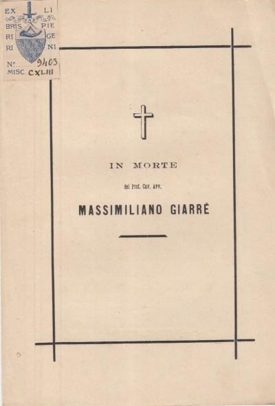 In morte del prof. cav. avv. massimiliano giarrÈ - Avv. Grassi