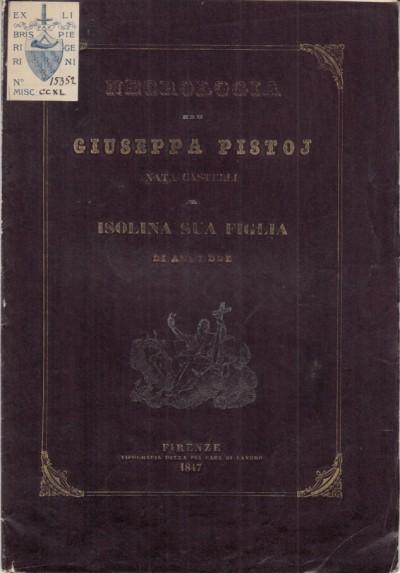 Necrologia di giuseppa pistoj nata castelli a isolina sua figlia di anni due
