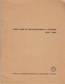 DIECI ANNI DI METEREOLOGIA A FIRENZE 1953-1962