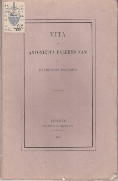 Vita di antonietta palermo nasi - Palermo Francesco