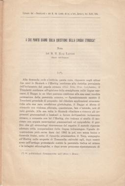 A CHE PUNTO SIAMO SULLA QUESTIONE DELLA LINGUA ETRUSCA? NOTA DI M.E. ELIA LATTES