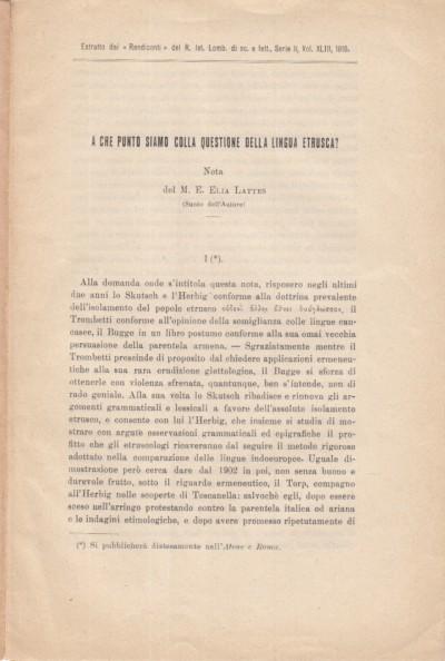 A che punto siamo sulla questione della lingua etrusca? nota di m.e. elia lattes - Lettes Elia