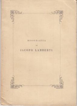 BIOGRAFIA DI JACOPO LAMBERTI
