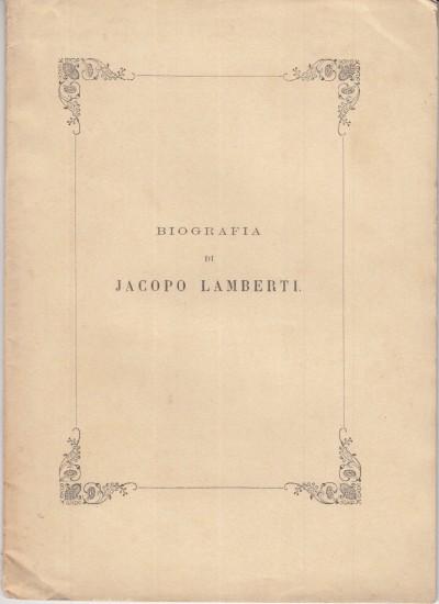 Biografia di jacopo lamberti - Sani Luigi