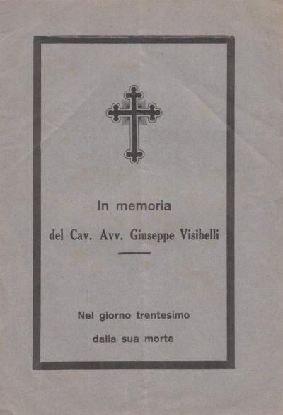 In memoria del cav. avv. giuseppe visibelli nel giorno trentesimo dalla sua morte