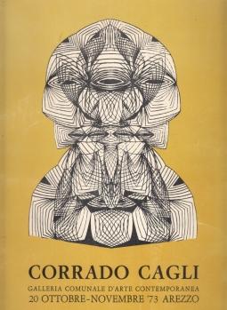 CAGLI CORRADO. GALLERIA COMUNALE D'ARTE CONTEMPORANEA 20 OTTOBRE-NOVEMBRE '73 AREZZO