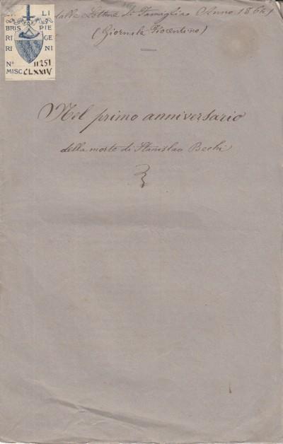 Nel primo anniversario della morte di stanislao bechi (17 dicembre 1864) - Prina Benedetto