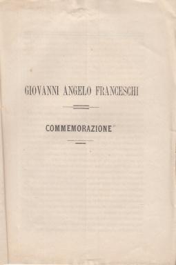 GIOVANNI ANGELO FRANCESCHI COMMEMORAZIONE