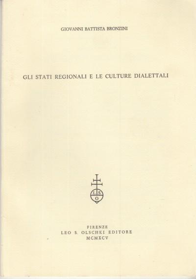 Gli stati regionali e le culture dialettali - De Carvalho
