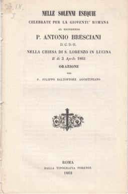 SOLENNI ESEQUIE CELEBRATE PER LA GIOVENTÙ ROMANA AL REVERENDO P. ANTONIO BRESCIANI