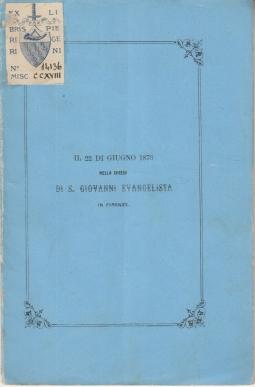 LA MADONNA DELLA NEVE CELEBRATA DAGLI ALUNNI DEL COLLEGIO DI S. GIOVANNI EVANGELISTA IN FIRENZE NEL Dì 22 GIUGNO 1873 VERSO MESSI IN MUSICA DAL PROF. EDOARDO SOLDI