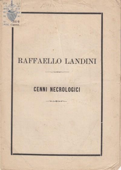 Raffaello landini cenni necrologici