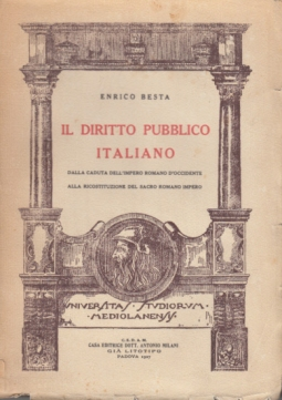 IL DIRITTO PUBBLICO ITALIANO DALLA CADUTA DELL'IMPERO ROMANO D'OCCIDENTE ALLA RICOSTITTUZIONE DEL SACRO ROMANO IMPERO