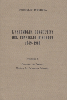 L'ASSEMBLEA CONSULTIVA DEL CONSIGLIO D'EUROPA 1949-1969