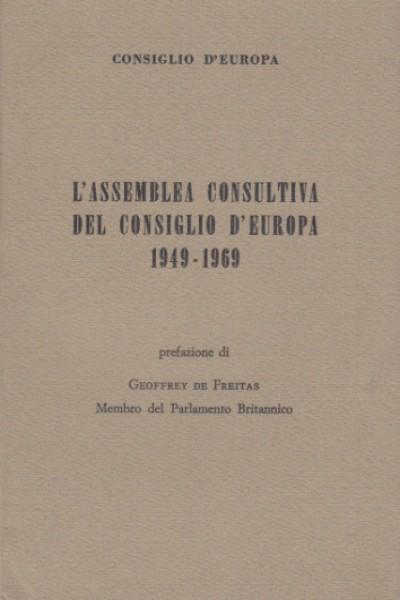L'assemblea consultiva del consiglio d'europa 1949-1969 - Consiglio D'europa