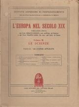 L'EUROPA NEL SECOLO XIX VOLUME III LE SCIENZE PARTE I LE SCIENZE TEORICHE PARTE II LE SCIENZE APPLICATE