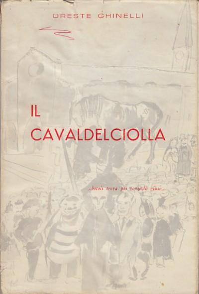 Il cavaldelciolla - Ghinelli Oreste