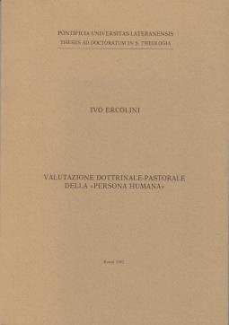 """VALUTAZIONE DOTTRINALE PASTORALE DELLA """"PERSONA HUMANA"""""""