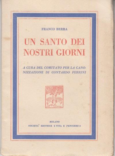 Un santo dei nostri giorni - Berra Franco