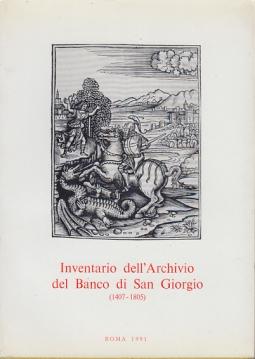 INVENTARIO DELL'ARCHIVIO DEL BANCO DI SAN GIORGIO (1407-1805). VOL. III BANCHI E TESORERIA TOMO 2