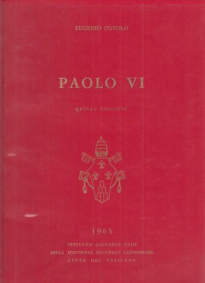 Paolo vi - Cutolo Eugenio