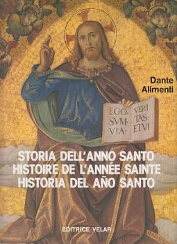 STORIA DELL'ANNO SANTO - HISTOIRE DE L'ANNÉE SAINTE - HISTORIA DEL AÑO ANTO