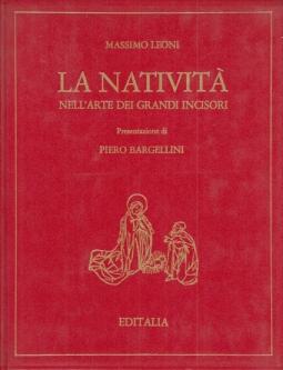LA NATIVITÀ NELL'ARTE DEI GRANDI INCISORI PRESENTAZIONE DI PIERO BARGELLINI
