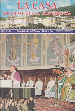 LA CASA SOLLIEVO DELLA SOFFERENZA QUINDICINALE DELL'OPERA DI PADRE PIO. TUTTO IL PUBLICATO DEL 1975