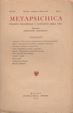 METAPSICHICA FENOMENI STRAORDINARI E SCONOSCIUTI DELLA VITA ANNO II GENNAIO-FEBBRAIO-,ARZO 1947 FASC I