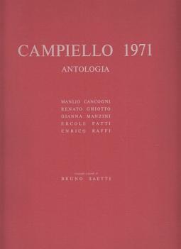 CAMPIELLO 1971 ANTOLOGIA MANLIO CANCOGNI RENATO GHIOTTO GIANNA MANZINI ERCOLE PATTI ENRICO RAFFI LITOGRAFIE ORIGINALI DI BRUNO SAETTI