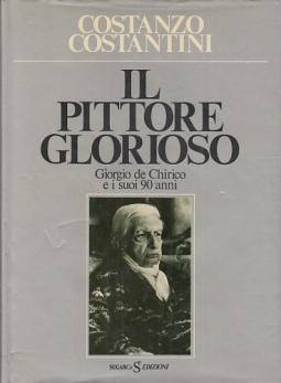 IL PITTORE GLORIOSO GIORGIO DE CHIRICO E I SUOI 90 ANNI