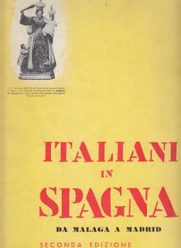 ITALIANI IN SPAGNA DA MALAGA A MADRID