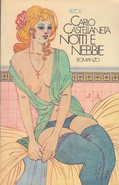 Notti e nebbie - Castellaneta Carlo