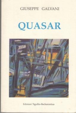 QUASAR (IL GIOCO E LO SGOMENTO) POESIE 1995-1998