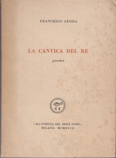 La cantica del re - Zedda Francesco