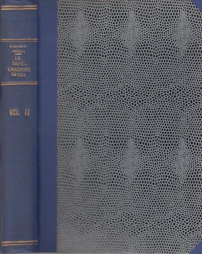 Le impugnazioni civili volume secondo procedimenti di impugnazione (101-398) - Giudiceandrea Nicola