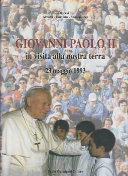 GIOVANNI PAOLO II IN VISITA ALLA NOSTRA TERRA 23 MAGGIO 1993